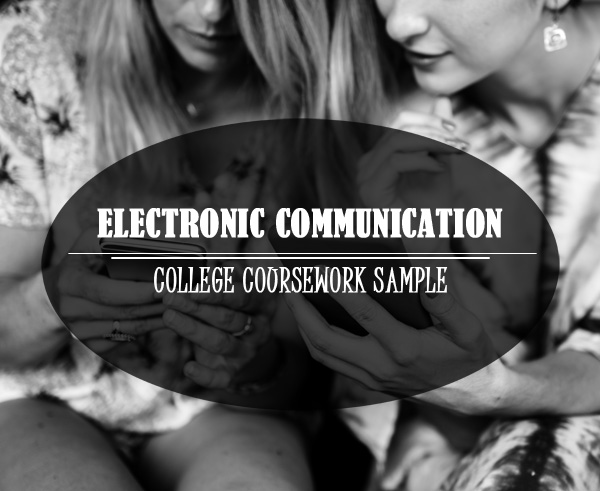 college coursework sample electronic communication